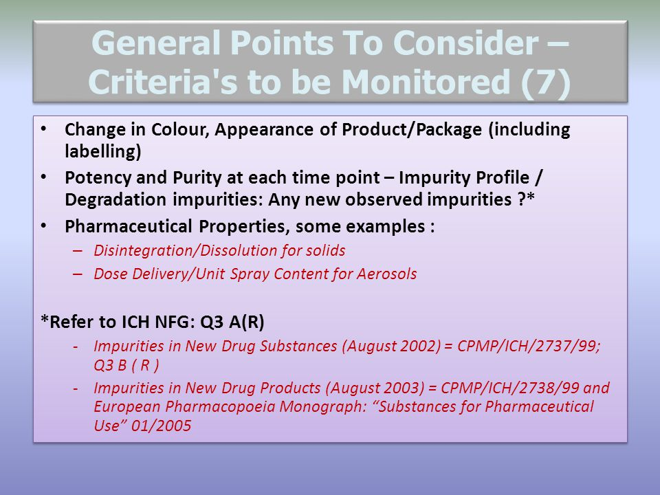 General Points To Consider – Criteria s to be Monitored (7)