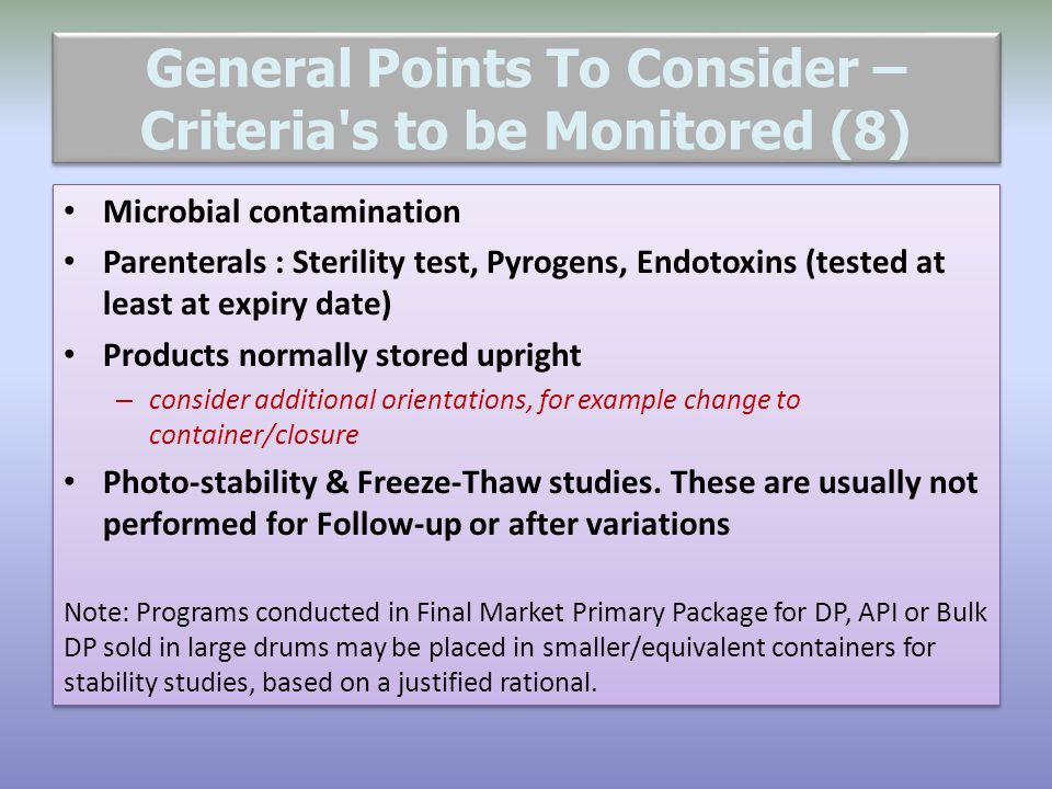 General Points To Consider – Criteria s to be Monitored (8)