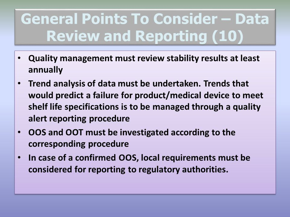 General Points To Consider – Data Review and Reporting (10)