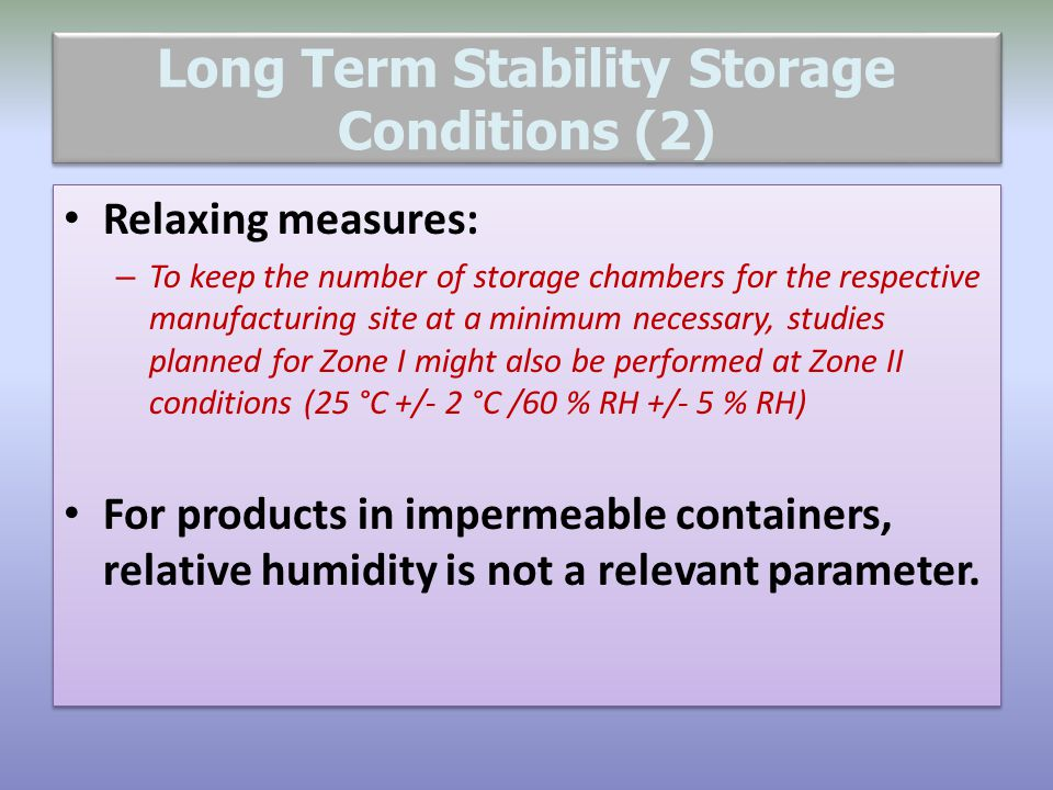 Long Term Stability Storage Conditions (2)