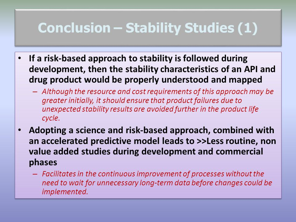 Conclusion – Stability Studies (1)
