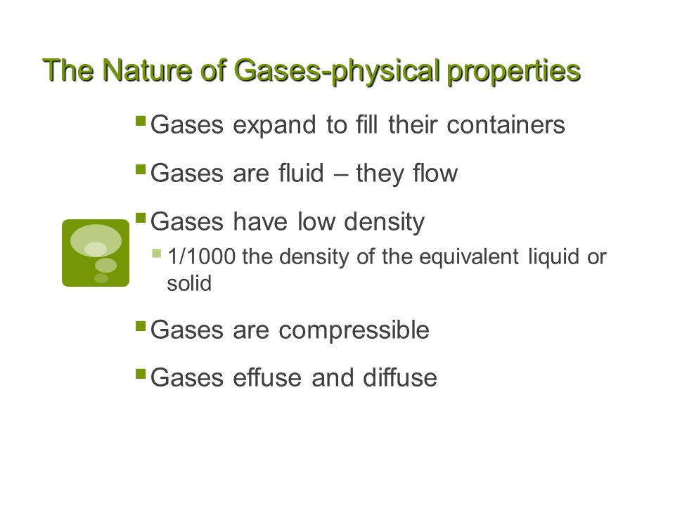 The Nature of Gases-physical properties