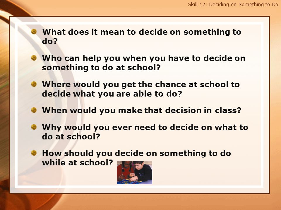 What does it mean to decide on something to do