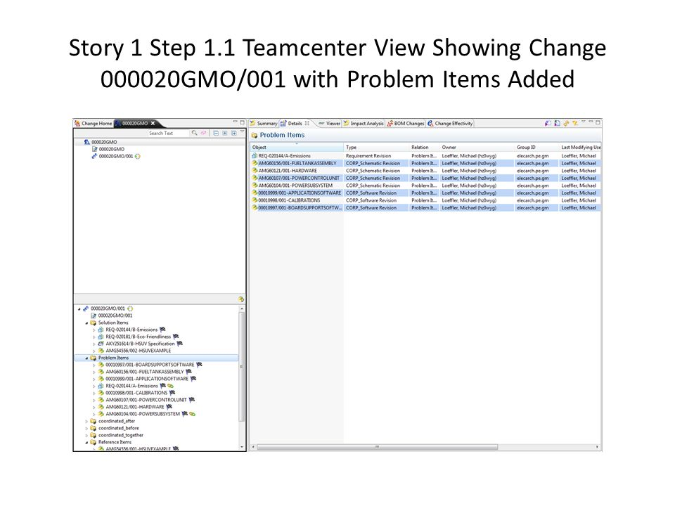 Story 1 Step 1.1 Teamcenter View Showing Change 000020GMO/001 with Problem Items Added