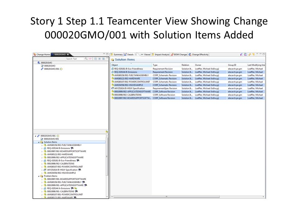 Story 1 Step 1.1 Teamcenter View Showing Change 000020GMO/001 with Solution Items Added