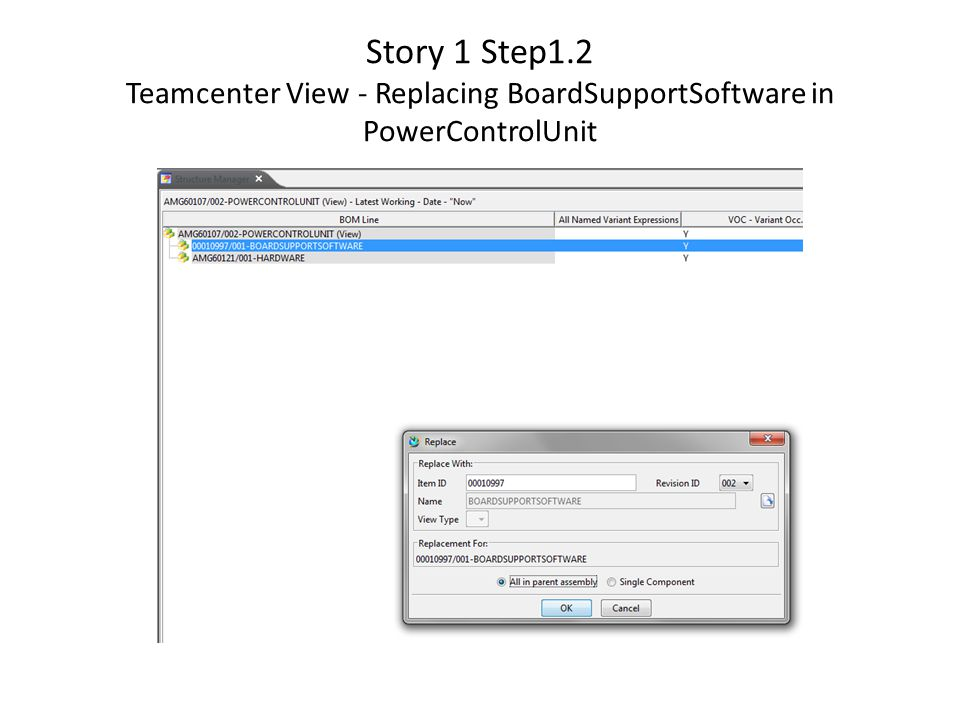Story 1 Step1.2 Teamcenter View - Replacing BoardSupportSoftware in PowerControlUnit