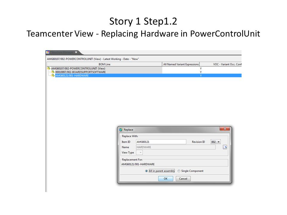 Story 1 Step1.2 Teamcenter View - Replacing Hardware in PowerControlUnit
