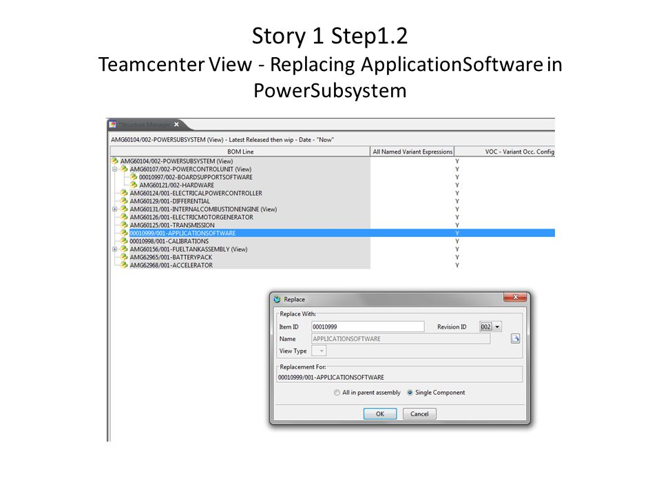 Story 1 Step1.2 Teamcenter View - Replacing ApplicationSoftware in PowerSubsystem