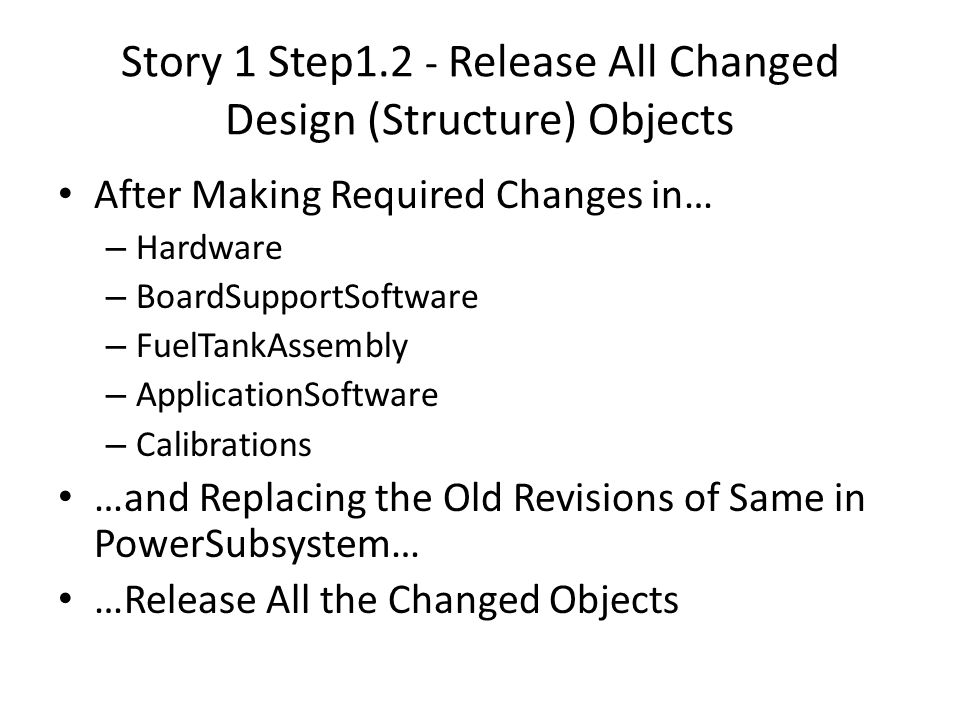Story 1 Step1.2 - Release All Changed Design (Structure) Objects
