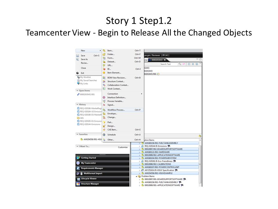 Story 1 Step1.2 Teamcenter View - Begin to Release All the Changed Objects