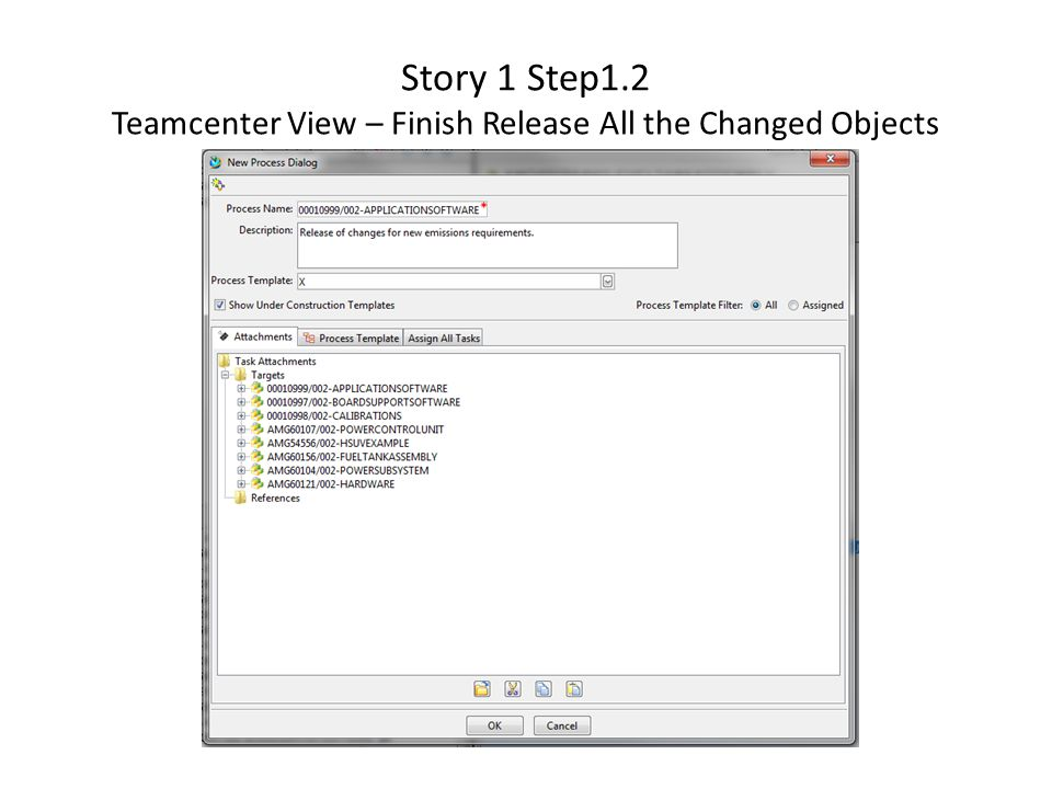 Story 1 Step1.2 Teamcenter View – Finish Release All the Changed Objects