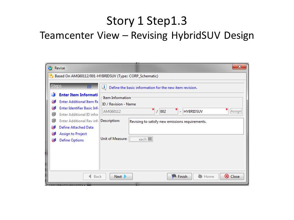 Story 1 Step1.3 Teamcenter View – Revising HybridSUV Design