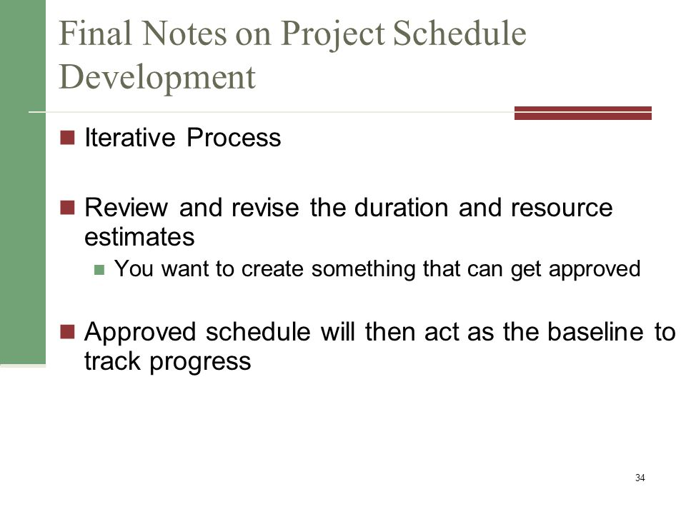 Final Notes on Project Schedule Development