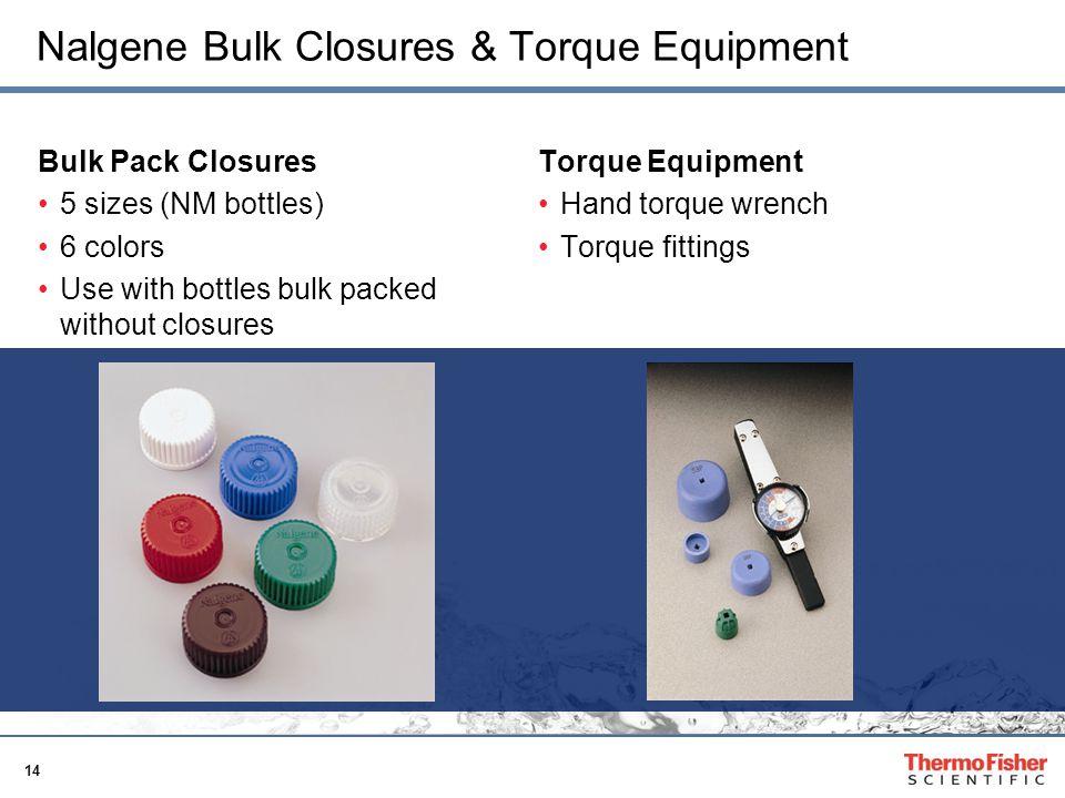 Nalgene Bulk Closures & Torque Equipment