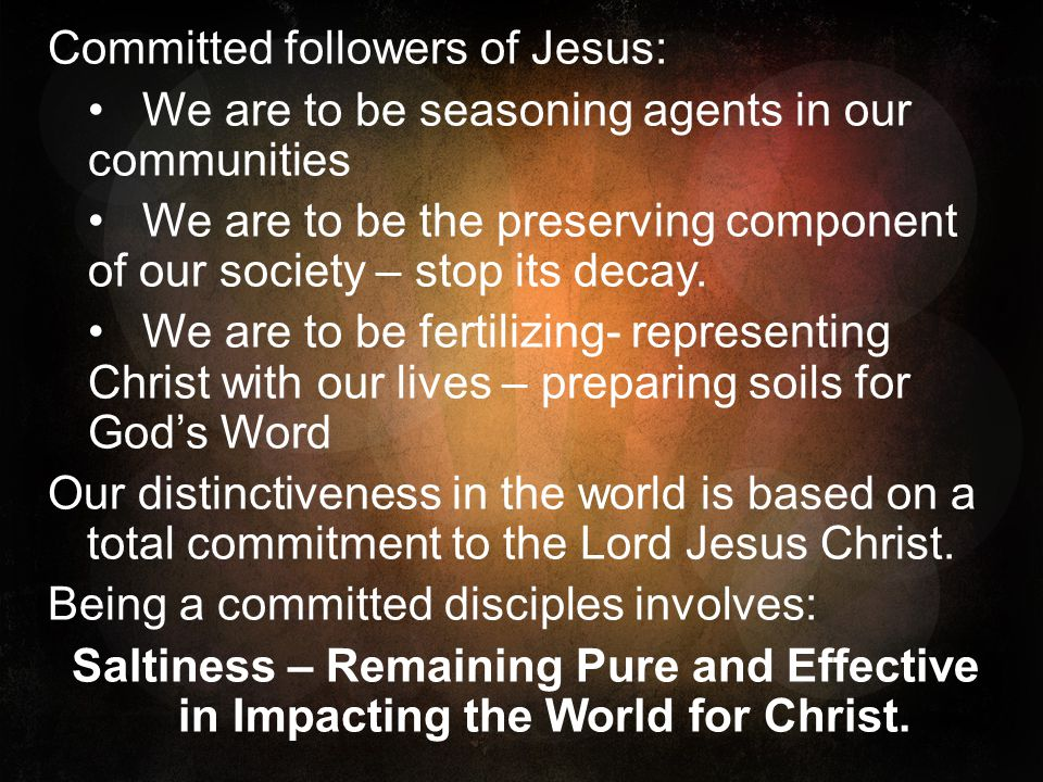 Committed followers of Jesus: