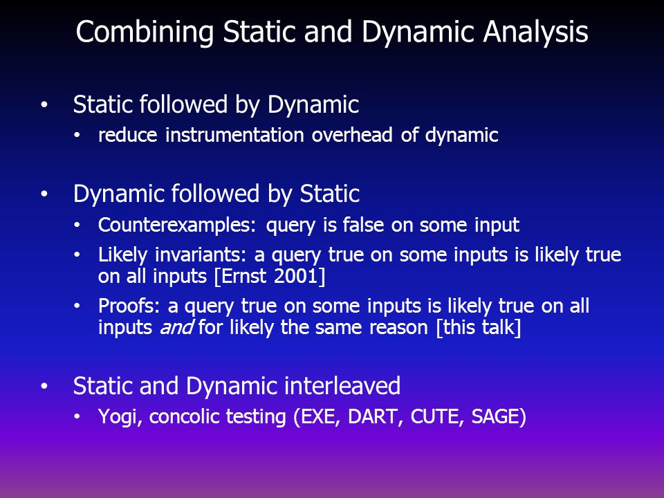 Combining Static and Dynamic Analysis