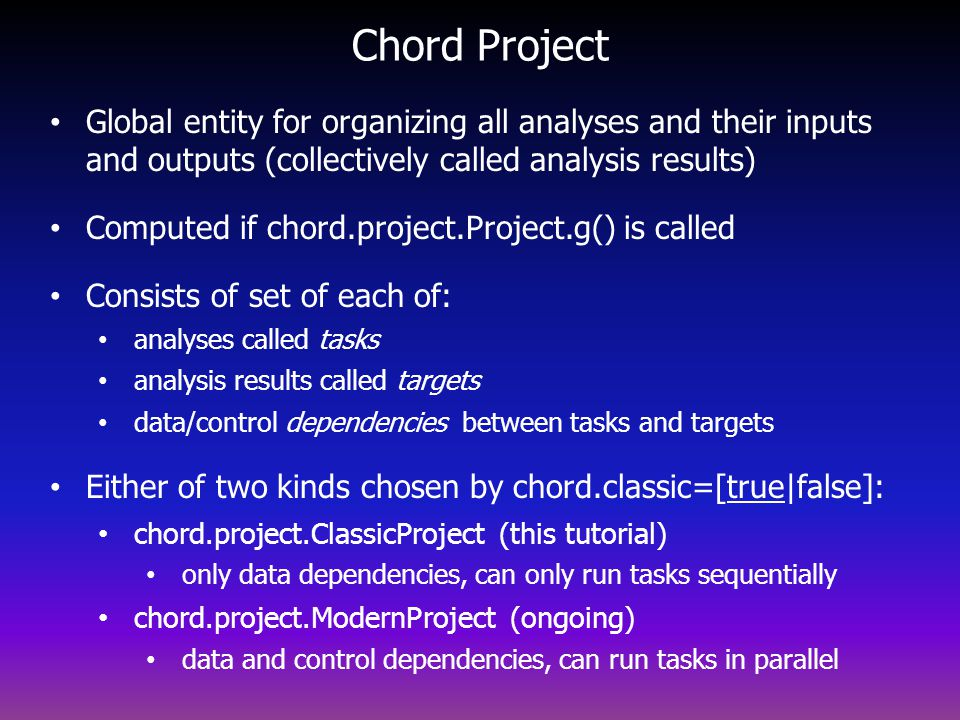 Chord Project Global entity for organizing all analyses and their inputs and outputs (collectively called analysis results)