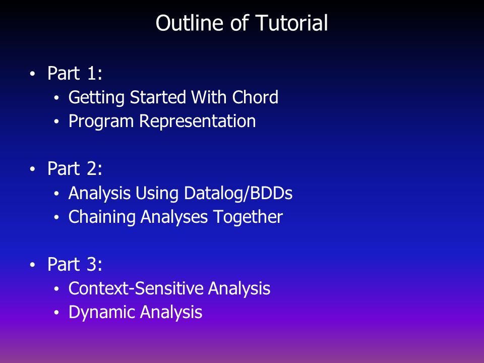 Outline of Tutorial Part 1: Part 2: Part 3: Getting Started With Chord
