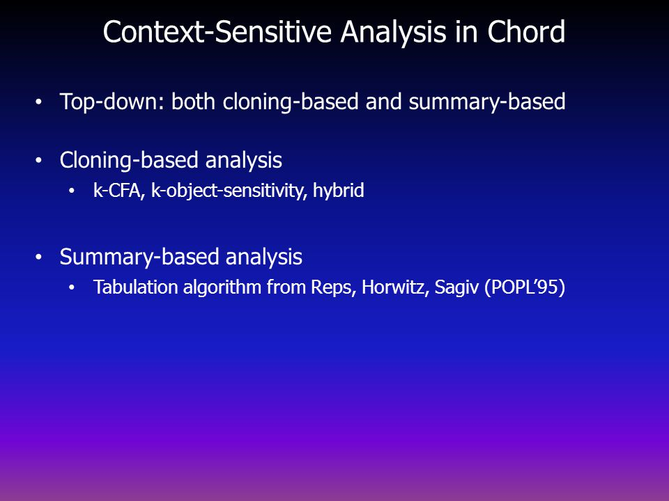 Context-Sensitive Analysis in Chord
