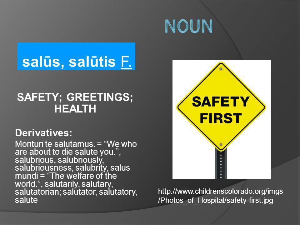 SAFETY; GREETINGS; HEALTH