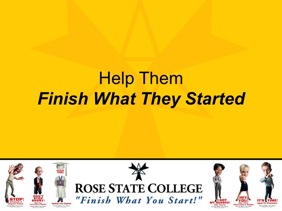 Help Them Finish What They Started