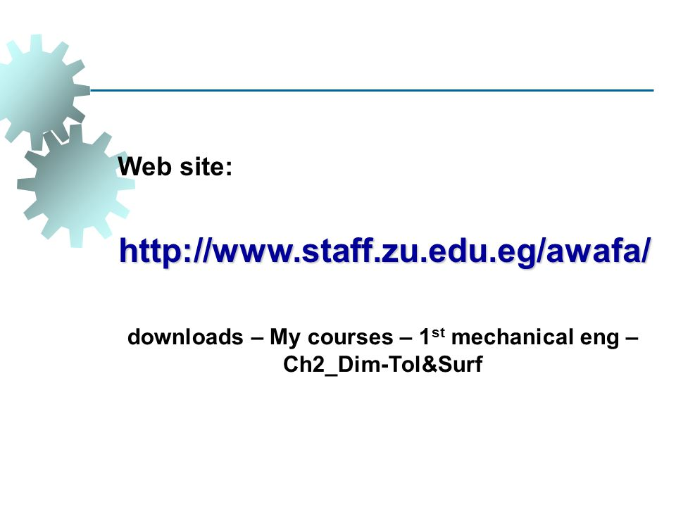 downloads – My courses – 1st mechanical eng – Ch2_Dim-Tol&Surf