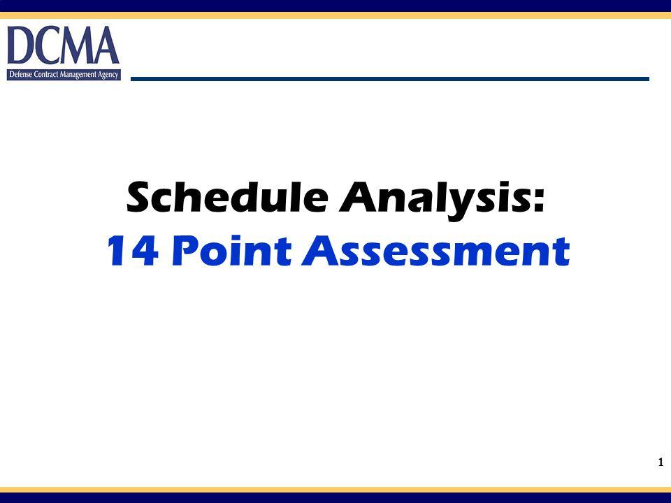 Schedule Analysis: 14 Point Assessment