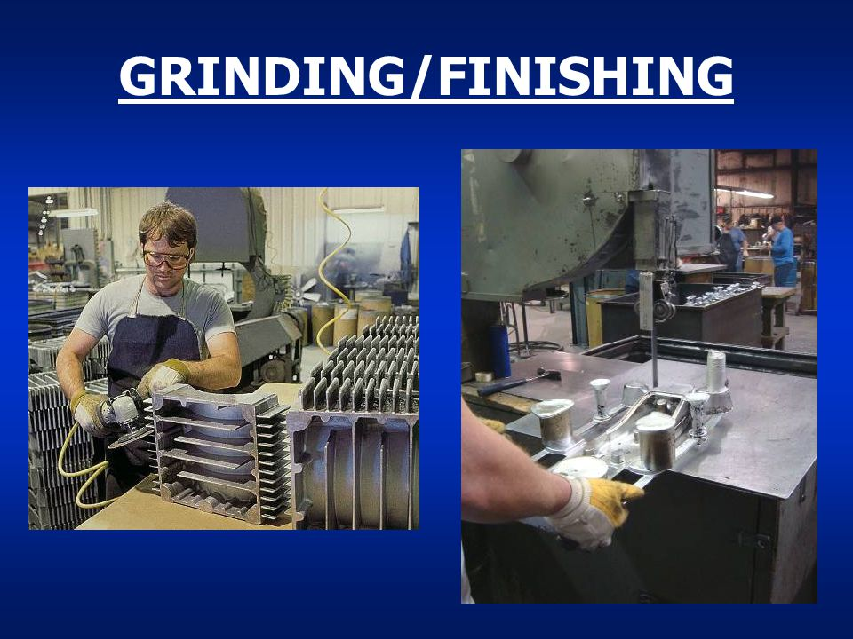 GRINDING/FINISHING