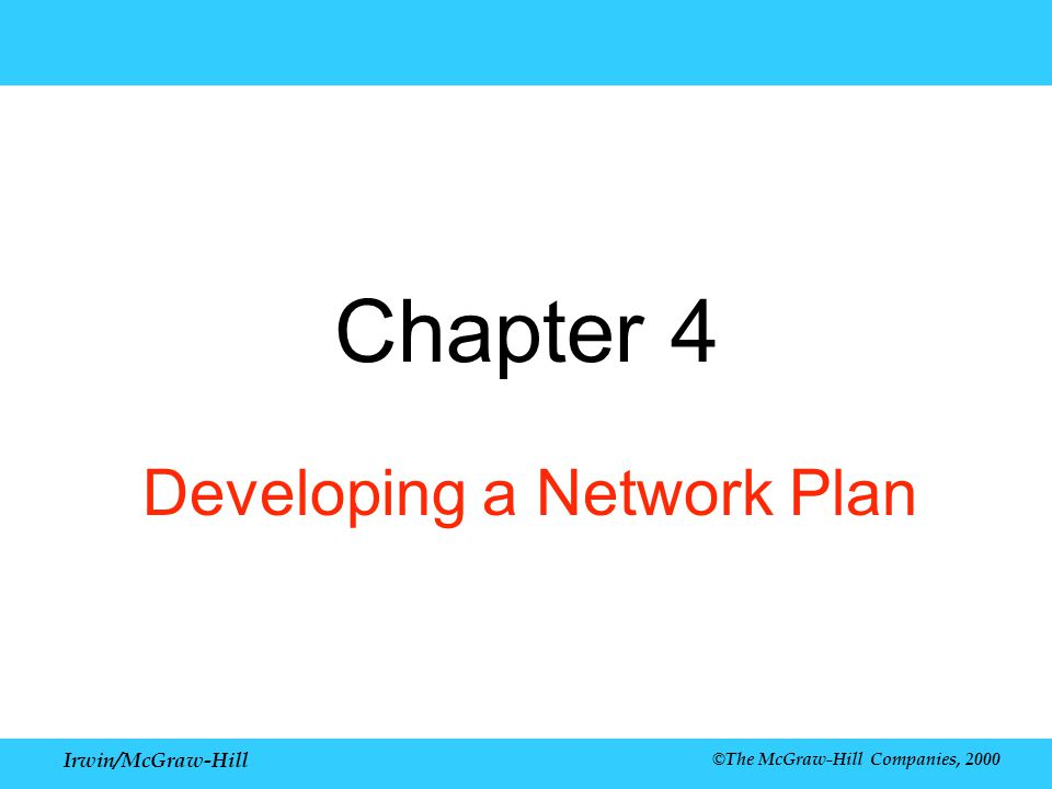Developing a Network Plan