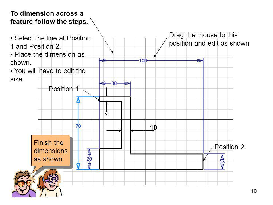 To dimension across a feature follow the steps.