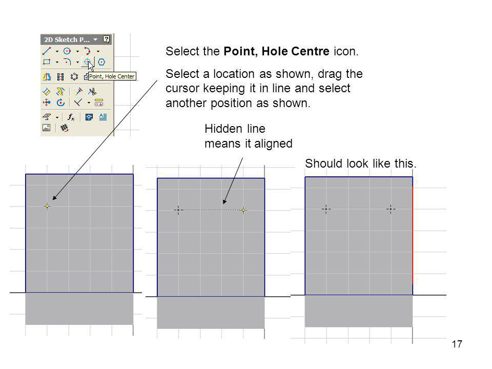 Select the Point, Hole Centre icon.
