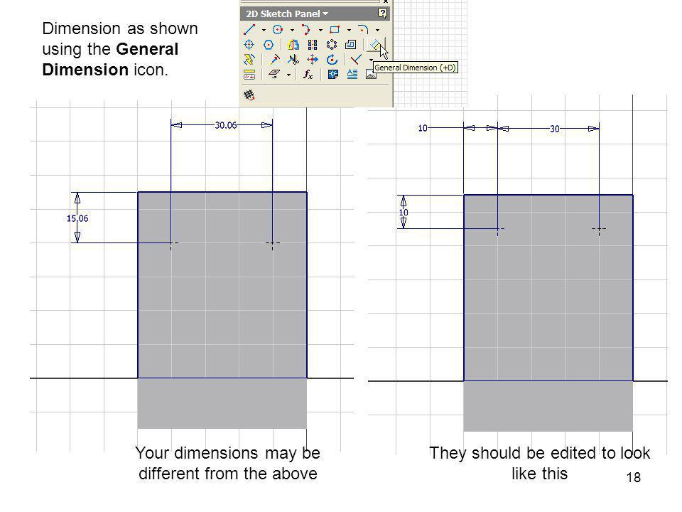 Dimension as shown using the General Dimension icon.