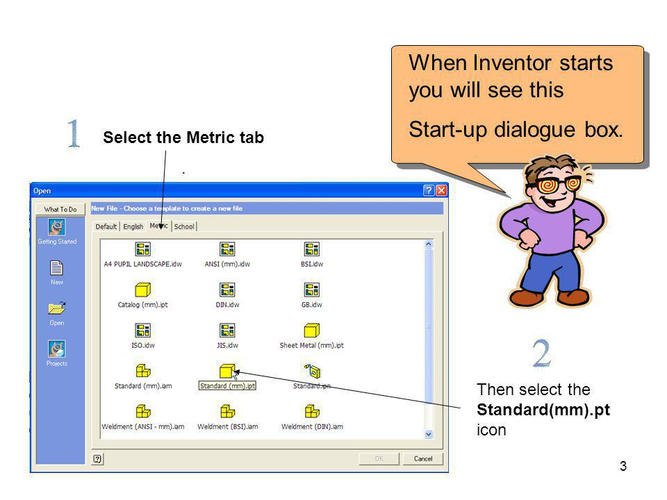 When Inventor starts you will see this Start-up dialogue box.