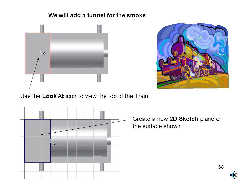 We will add a funnel for the smoke