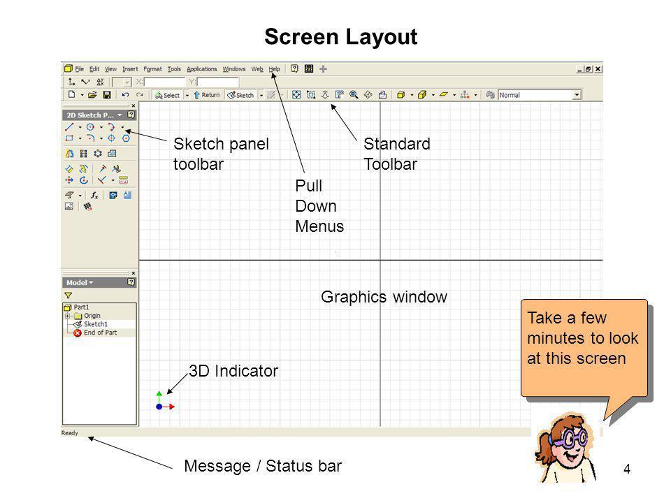 Screen Layout Sketch panel toolbar Standard Toolbar Pull Down Menus