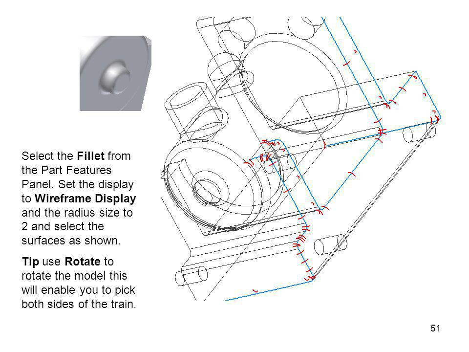 Select the Fillet from the Part Features Panel