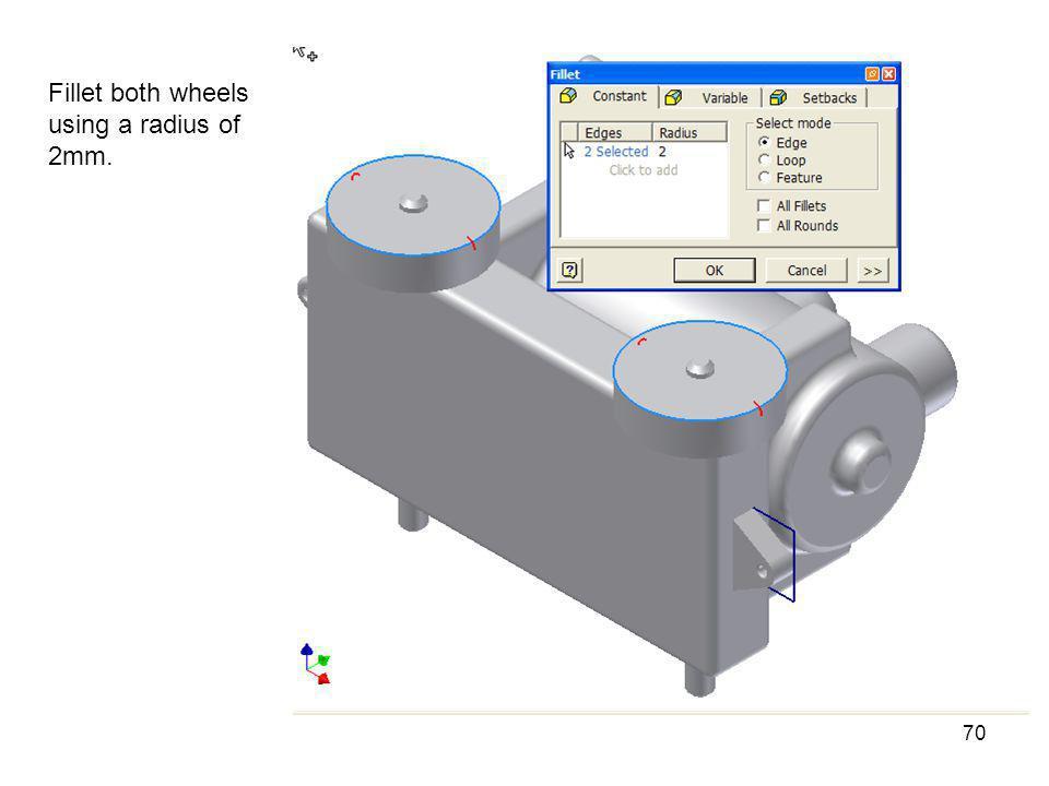 Fillet both wheels using a radius of 2mm.