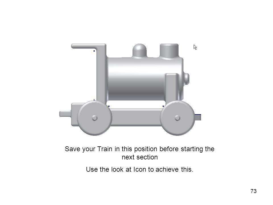 Save your Train in this position before starting the next section