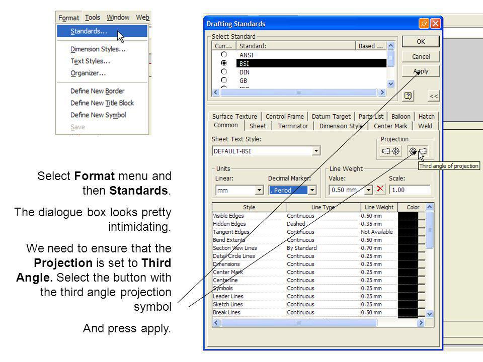 Select Format menu and then Standards.