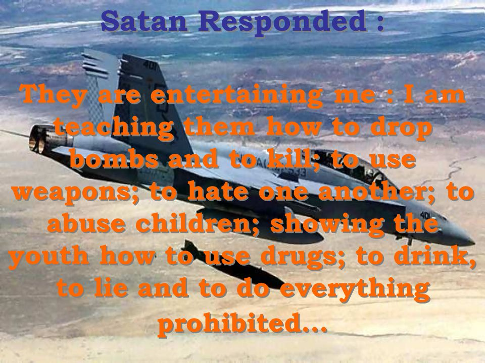 Satan Responded :