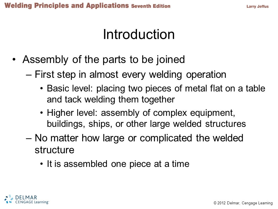Introduction Assembly of the parts to be joined