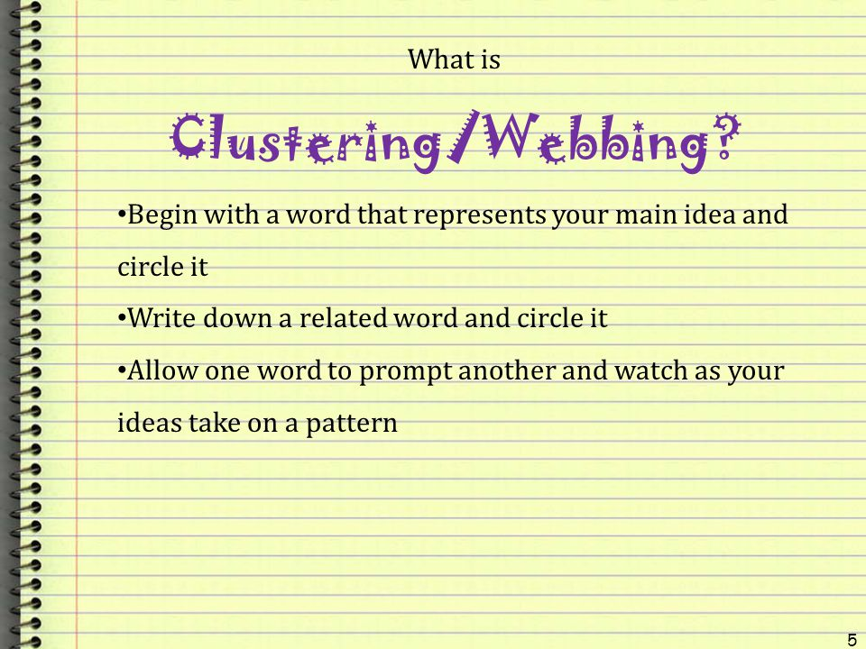 Clustering/Webbing What is