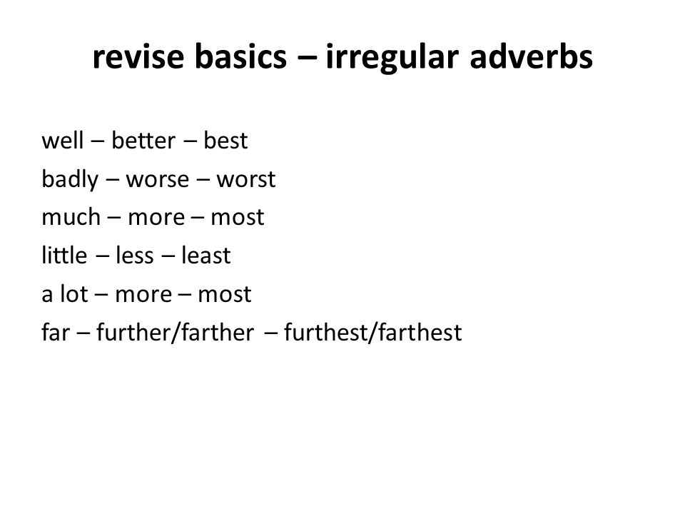 revise basics – irregular adverbs