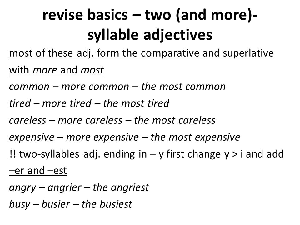 revise basics – two (and more)-syllable adjectives