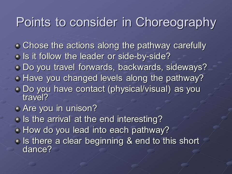 Points to consider in Choreography
