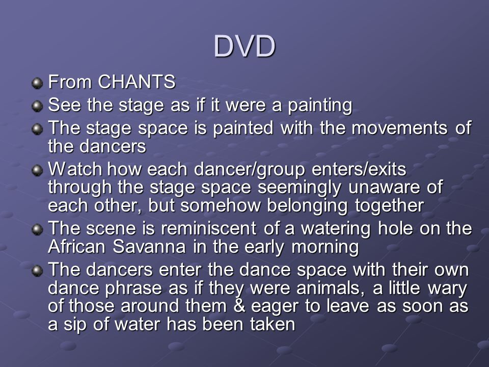 DVD From CHANTS See the stage as if it were a painting