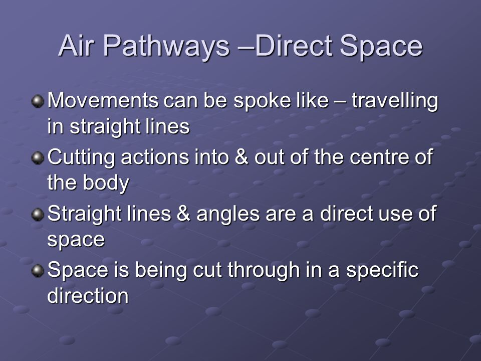 Air Pathways –Direct Space