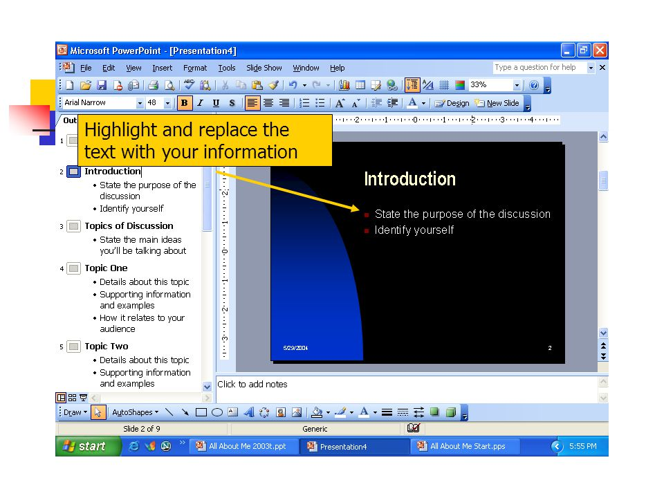 Introduction Highlight and replace the text with your information.