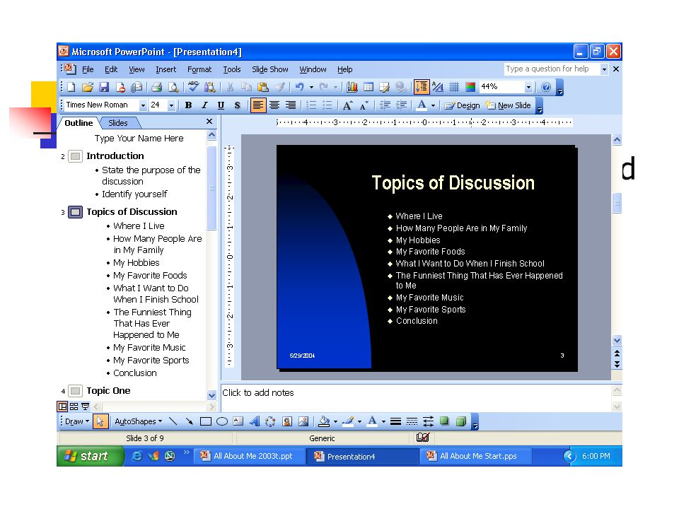 Topics of Discussion Now type in the nine topics mentioned at the first as a bulleted list. Where I Live.