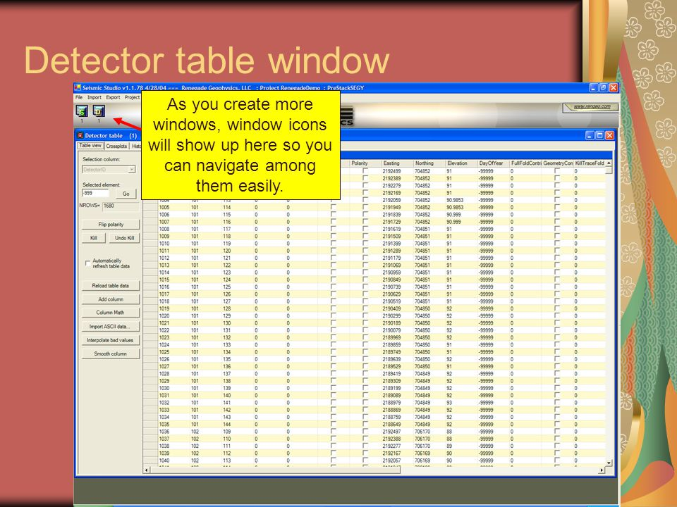 Detector table window As you create more windows, window icons will show up here so you can navigate among them easily.